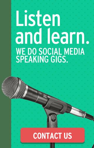 We do social media speaking gigs