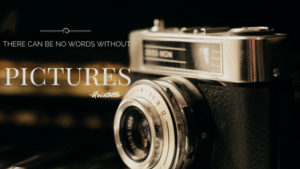 """""""There can be no words without pictures"""" - Aristotle"""
