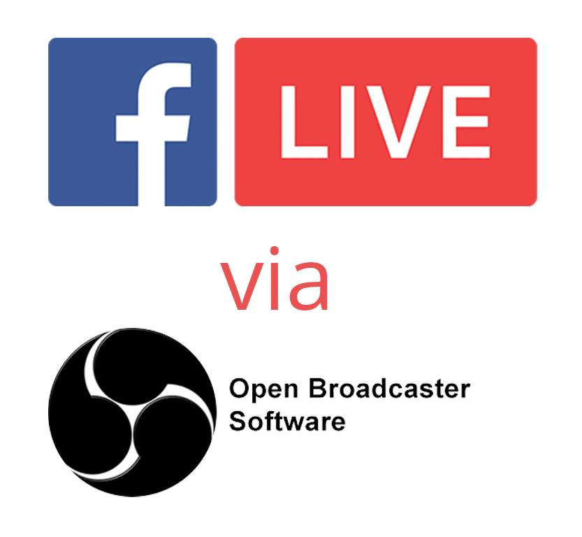 Facebook Live Via OBS | The Easy Way Or The Better Way